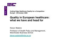 Quality in European healthcare: what we have and head for