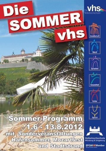 Sommer-Programm 1.6 - 13.8.2012 - VHS Würzburg