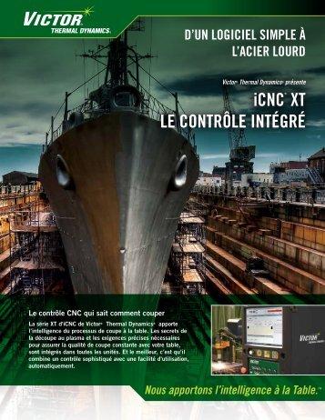 iCNC® XT le CoNTrôle iNTégré - Victor Technologies - Europe
