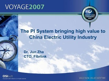 The PI System bringing high value to China Electric Utility ... - OSIsoft