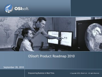OSIsoft Product Roadmap 2010