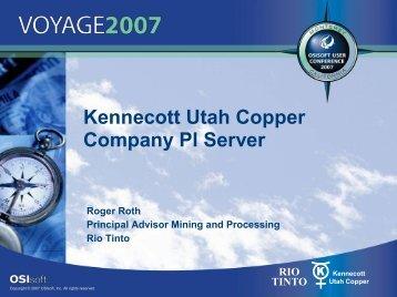 Kennecott Utah Copper Company PI Server - OSIsoft