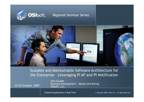 Scalable and Maintainable Software Architecture for th E t i ... - OSIsoft