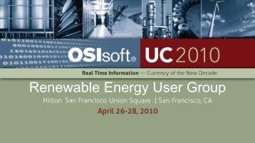 Renewable Energy User Group - OSIsoft