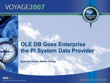 OLE DB Goes Enterprise the PI System Data Provider - OSIsoft