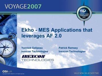 Ekho MES Applications that leverages AF 2.0 - OSIsoft