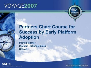 Partners Chart Course for Success by Early Platform ... - OSIsoft