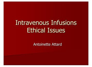Intravenous Infusions Ethical Issues