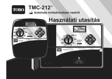 Toro TMC 212 vezérlő magyar nyelvű leírása