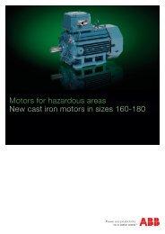 Motors for hazardous areas New cast iron motors in sizes 160-180