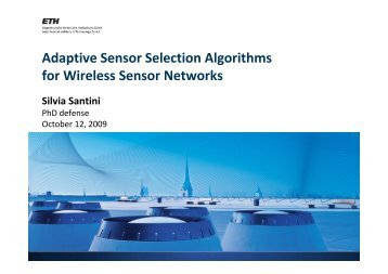Adaptive Sensor Selection Algorithms for Wireless Sensor Networks