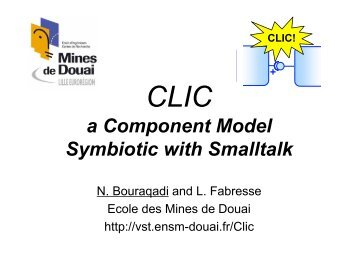 CLIC a Component Model Symbiotic with Smalltalk