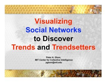 Visualizing Social Networks to Discover Trends and Trendsetters - VW