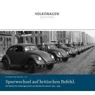 Spurwechsel auf britischen Befehl. - Volkswagen Konzern