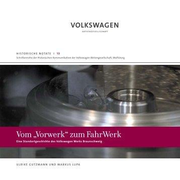 """Vom """"Vorwerk"""" zum FahrWerk - Volkswagen Konzern"""