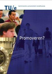 Promoveren? - Technische Universiteit Eindhoven
