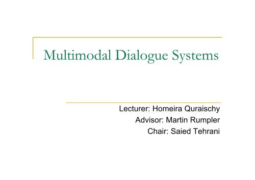 Multimodal Dialogue Systems - About