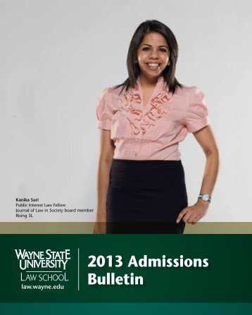 2013 Admissions Bulletin - Wayne State University Law School