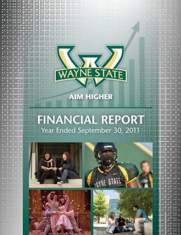 2011 Financial Report - Fiscal Operations - Wayne State University