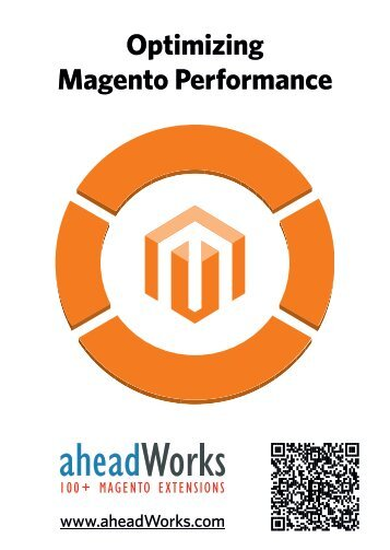 Optimizing magento performance by aheadworks eng