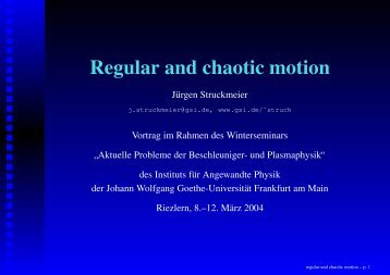 Regular and chaotic motion - GSI
