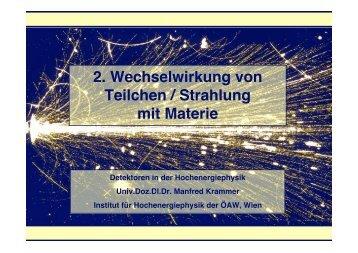 2. Wechselwirkung von Teilchen / Strahlung mit Materie
