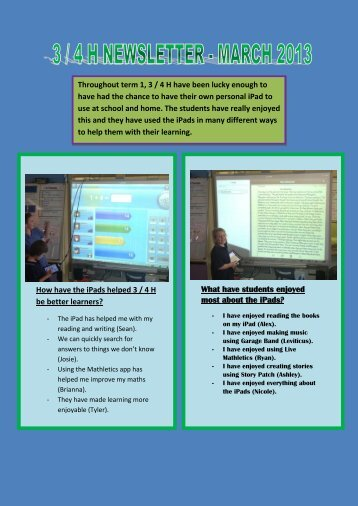 This is our newsletter for Term 1, we have been busy on our iPads.