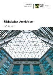 Sächsisches Archivblatt 2-2011 - Archivwesen - Freistaat Sachsen