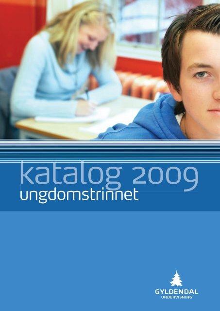 260399 GR Katalog 2009 Ungdomstrinnet 9-100-002 - Gyldendal ...