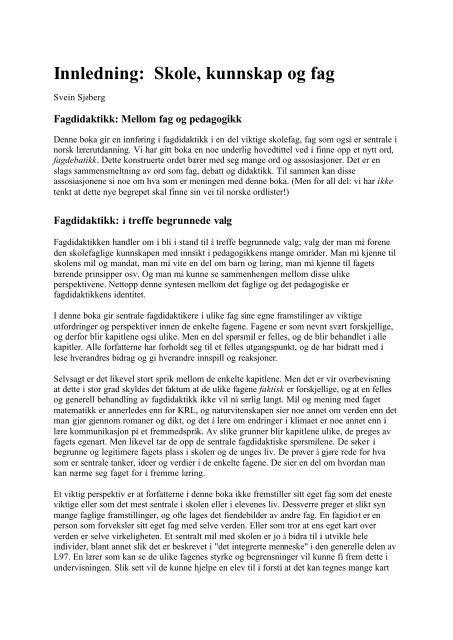 Innledning: Skole, kunnskap og fag - Gyldendal Norsk Forlag