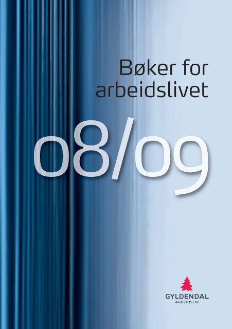 Bøker for arbeidslivet - Gyldendal Norsk Forlag