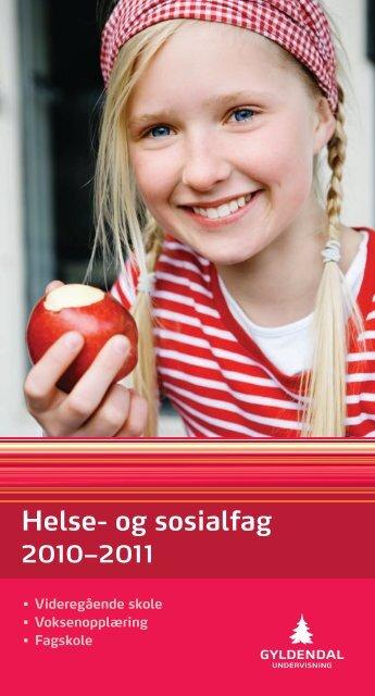 Helse- og sosialfag - Gyldendal Norsk Forlag