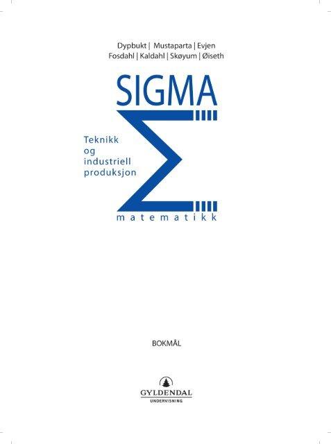 Sigma Teknikk og industriell produksjon, bokmål - Gyldendal Norsk ...