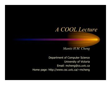 A Lecture on COOL - Computer Science, Department of - University ...