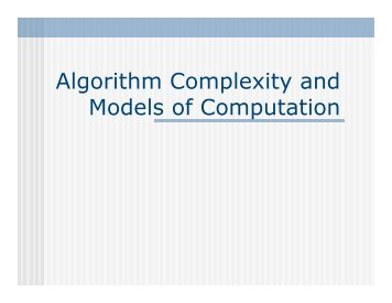 Algorithm Complexity and Models of Computation - Computer ...