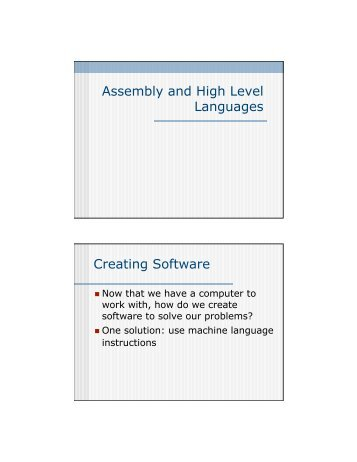 Assembly and High Level Languages Creating Software