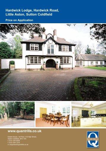 www.quantrills.co.uk Hardwick Lodge, Hardwick Road, Little Aston ...