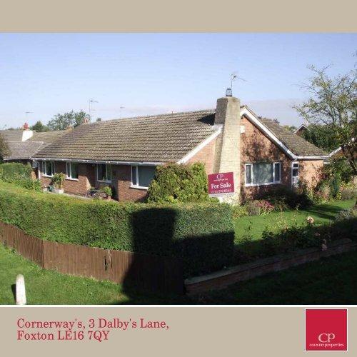 Cornerway's, 3 Dalby's Lane, Foxton LE16 7QY