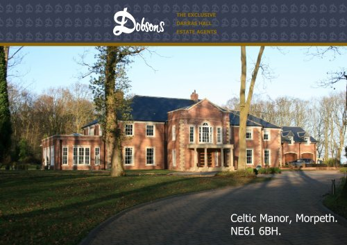 Celtic Manor, Morpeth. NE61 6BH. - The Guild of Professional Estate ...