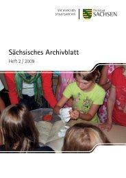 Sächsisches Archivblatt Heft 2 - 2009 - Archivwesen - Freistaat ...
