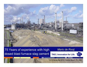 75 Years of experience with high dosed blast furnace slag cement ...