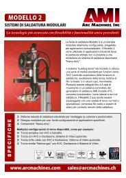 La tecnologia più avanzata con flessibilità e ... - Arc Machines, Inc.
