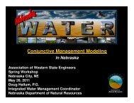 Conjunctive Management Modeling in Nebraska - Department of ...