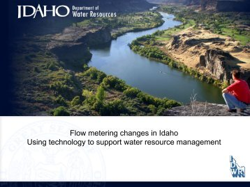 Flow metering changes in Idaho Using technology to support water ...