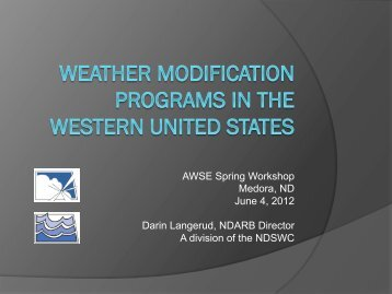 AWSE Spring Workshop Medora, ND June 4, 2012 Darin Langerud ...