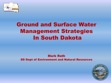 Ground and Surface Water Management Strategies In South Dakota
