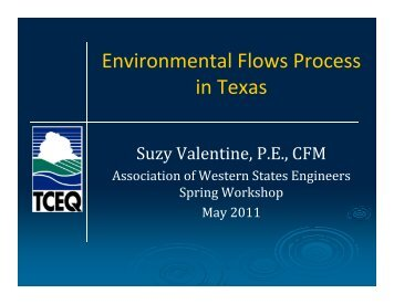 Environmental Flows Process in Texas - Association of Western ...