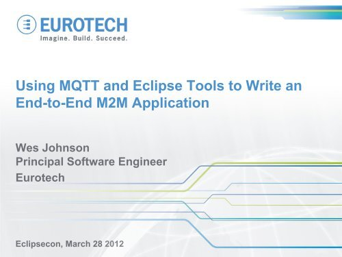 Using MQTT and Eclipse Tools to Write an End-to-End M2M