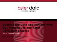 Building Big Data Applications with SQL-MapReduce and Aster ...