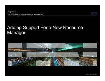 Adding Support For a New Resource Manager
